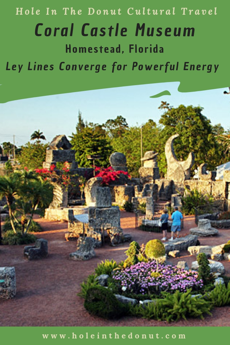 Ley Lines Converge At Coral Castle To Create Powerful Energy Spot