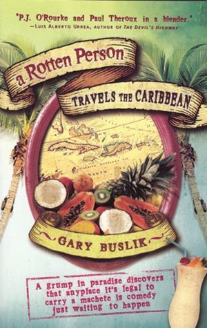 a-rotten_person_travels-the-caribbean