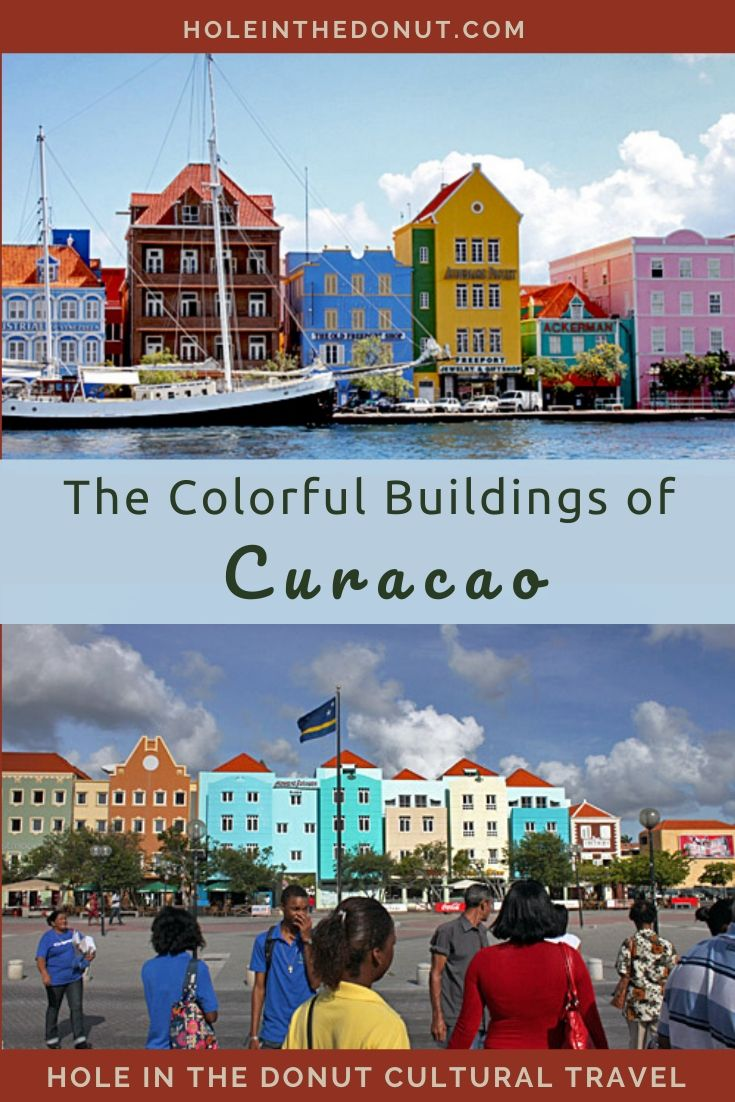 Curacao Island: Historic Architecture, Natural Beauty, and an Intriguing Legend