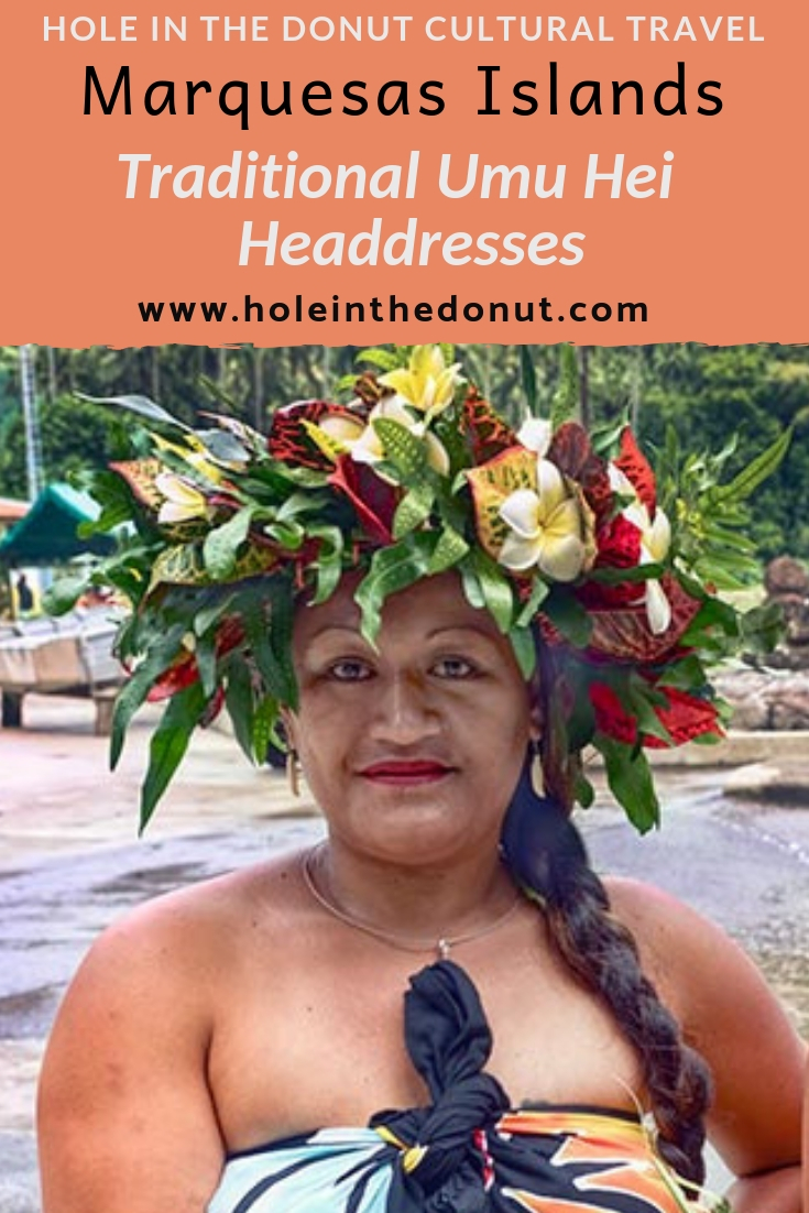 In the remote Marquesas Islands of French Polynesia, the women wear elaborate handmade floral headdresses or crowns known as \