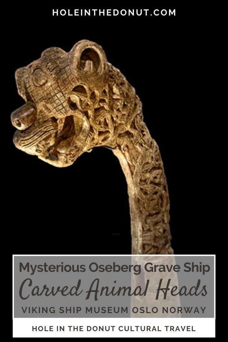 Among the hundreds of artifacts excavated from the Viking Oseberg Grave Ship in Norway were were five wooden posts with intricately carved animal heads